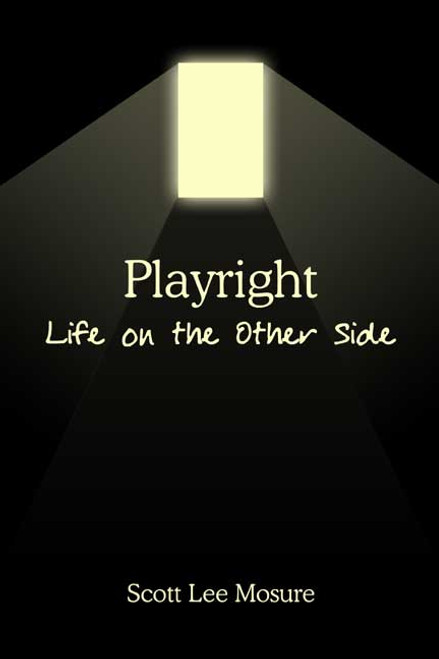 Playright: Life on the Other Side