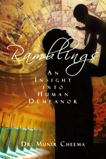 Ramblings: An Insight into Human Demeanor