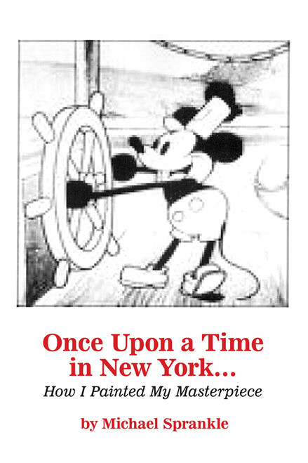 Once Upon a Time in New York… How I Painted My Masterpiece