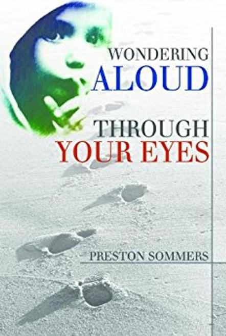 Wondering Aloud through Your Eyes