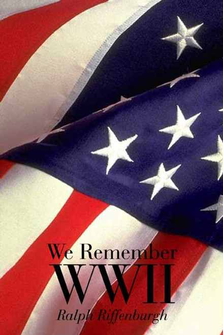 We Remember WWII