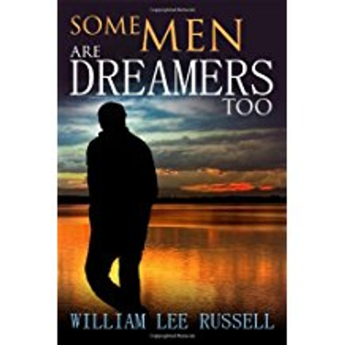 Some Men Are Dreamers Too