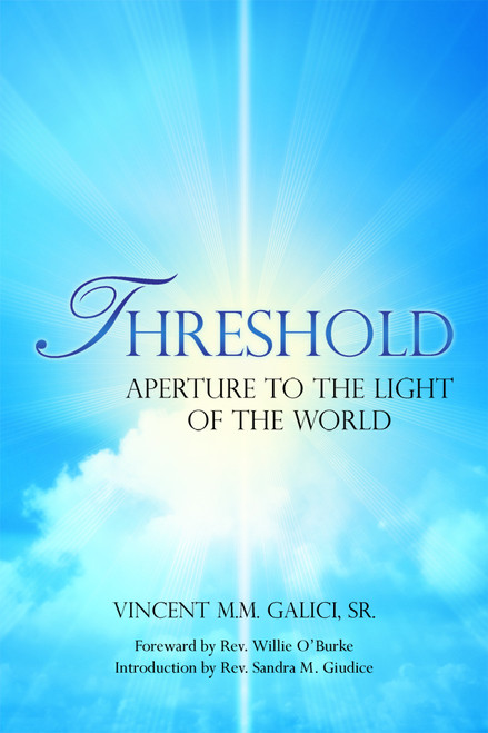 Threshold: Aperture to the Light of the World