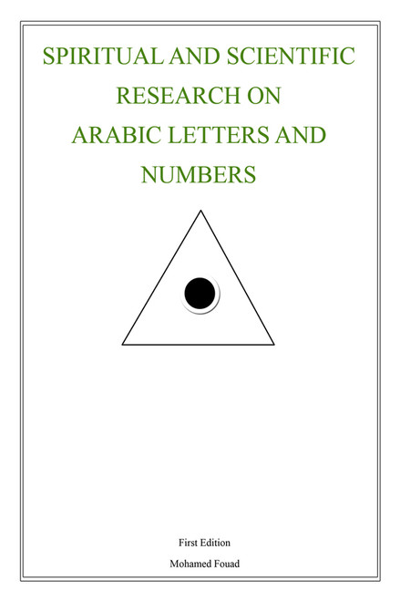 Spiritual and Scientific Research on Arabic Letters and Numbers