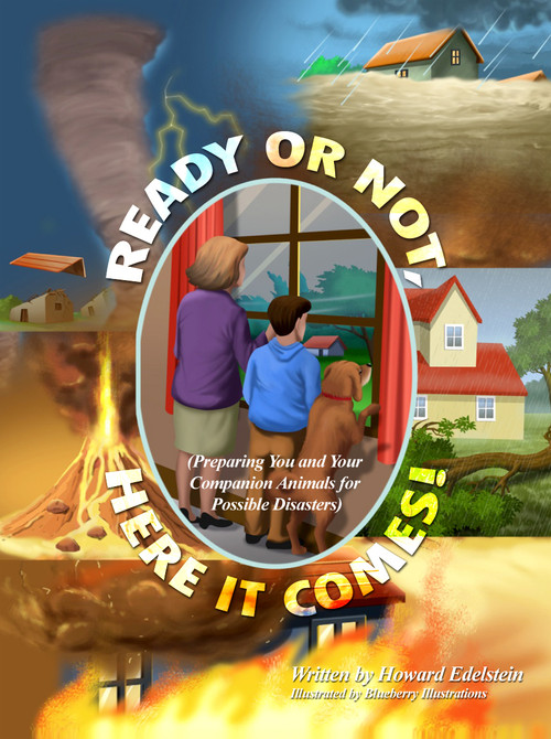 Ready or not here it comes preparing you and you companion preparing you and you companion animals for possible disasters rosedog books fandeluxe Epub