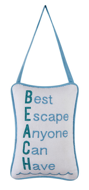 Beach Best Escape Anyone Can Have Door Knob Pillow Embroidered 8 X 5 Inches