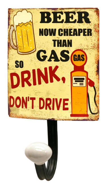 Beer Now Cheaper Than Gas Retro Look Sign Single Wall Hook