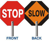 "24"" Stop / Slow Signs with 79"" Handles  ## 9555 ##"