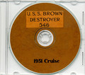USS Brown DD 546 1951 CRUISE BOOK CD Navy Photos