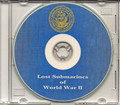 Lost Submarines of World War II WWII on CD Navy 52 Subs