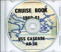 USS Cascade AD 16 CRUISE BOOK Log MED 1960 - 1961 crew photos CD