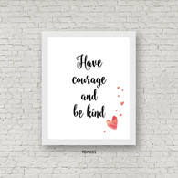 TDP031 Have Courage and Be Kind
