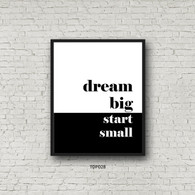 TDP028 Dream Big Start Small