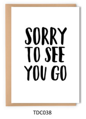 TDC038 - Sorry to see you go