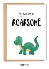 TDC021 - You are roarsome
