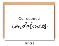 TDC086 - Our deepest condolences