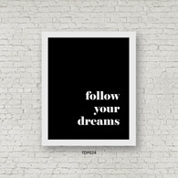 TDP024 Follow your dreams
