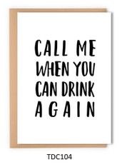 TDC104 - Call me when you can drink again