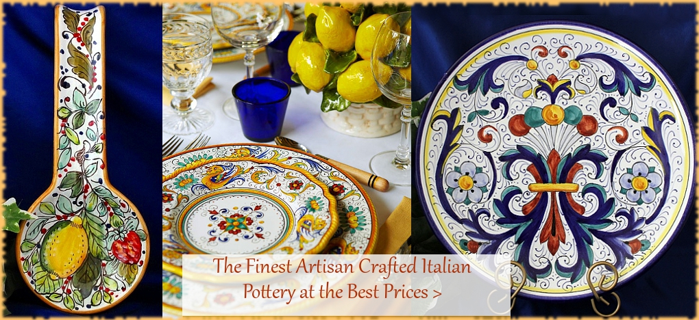 Italian Pottery and Italian Ceramics at Discount Prices | BellaSoleil.com Since 1996