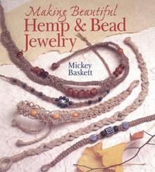 Making Beautiful Hemp & Bead Jewelry Book by Baskett ~ 56 Projects