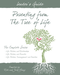 2505 Leader's Guide ~ PARENTING FROM THE TREE OF LIFE