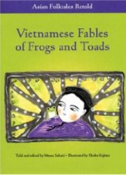Vietnamese Fables of Frogs and Toads
