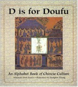 D Is for Doufu: A Book of Chinese Culture