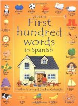 First Hundred Words in Spanish (Spanish-English)