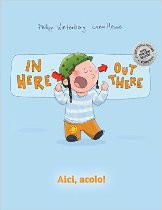 In Here, Out There! (Romanian-English)