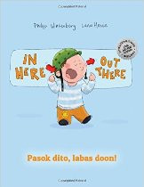 In Here, Out There! (Tagalog-English)