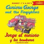 Curious George and the Firefighters (Spanish-English)