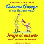 Curious George at the Baseball Game (Spanish-English)