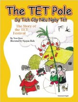 The TET Pole: The Story of TET Festival (Vietnamese-English)