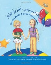You Are a Really Good Friend of Mine (Arabic-English)