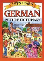 Let's Learn German Picture Dictionary (German-English)