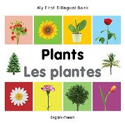 My First Bilingual Book - Plants (French-English)