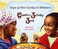 Grandma's Saturday Soup (Albanian-English)