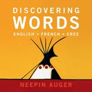 Discovering Words (Cree-English-French)