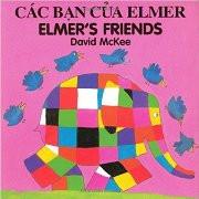 Elmer's Friends (Vietnamese-English)