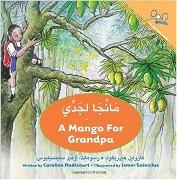 A Mango for Grandpa (Arabic-English)