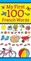 My First 100 French Words (French-English)