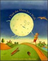 I Took the Moon for a Walk (Welsh-English)