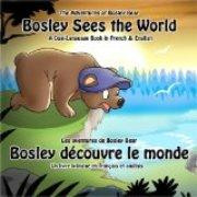 Bosley Sees the World (French-English)