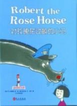 Beginner Books: Robert the Rose Horse (Chinese_simplified-English)