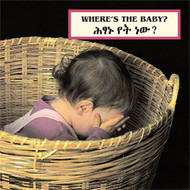Where's the Baby? (Amharic-English)