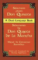 Selections from Don Quixote: A Dual-Language Book (Spanish-English)