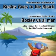 Bosley Goes to the Beach (Spanish-English)