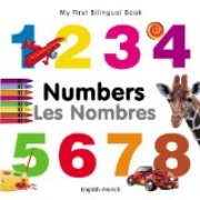 My First Bilingual Book - Numbers (French-English)