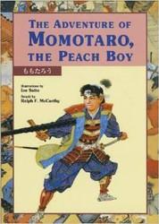 The Adventure Of Momotaro: The Peach Boy (Japanese-English)