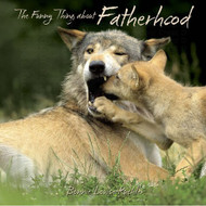 Willow Creek Press The Funny Thing About Fatherhood